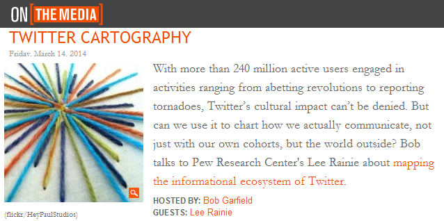20140314-OnTheMedia-Twitter Cartography-Lee Rainie